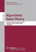 Algorithmic Game Theory: First International Symposium, SAGT 2008, Paderborn, Germany, April 30 - May 2, 2008, Proceedings (Lecture Notes in Computer Science)