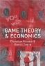 Christian Montet. Game Theory and Economics
