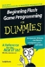Andy Harris. Beginning Flash Game Programming For Dummies