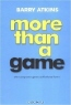 Barry Atkins. More than a Game : The Computer Game as Fictional Form